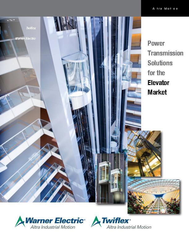 Power Transmission Solutions for the Elevator Market