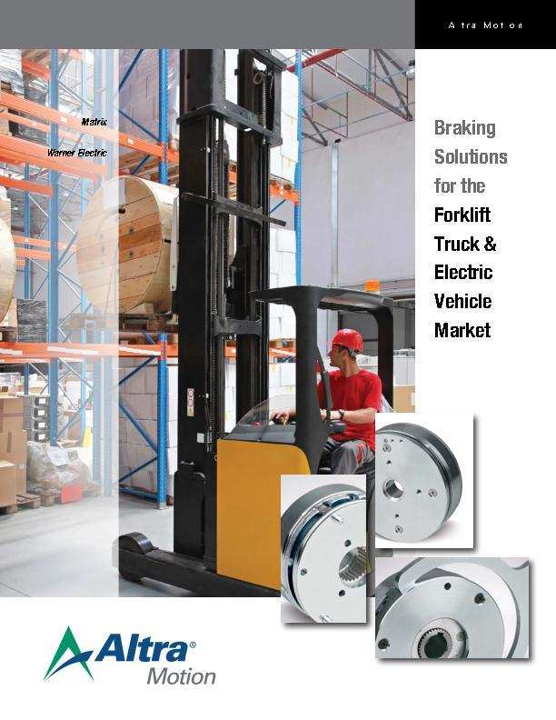 Braking Solutions for the Forklift Truck & Electric Vehicle Market