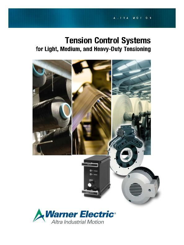 Tension Control Systems for Light, Medium, and Heavy-Duty Tensioning