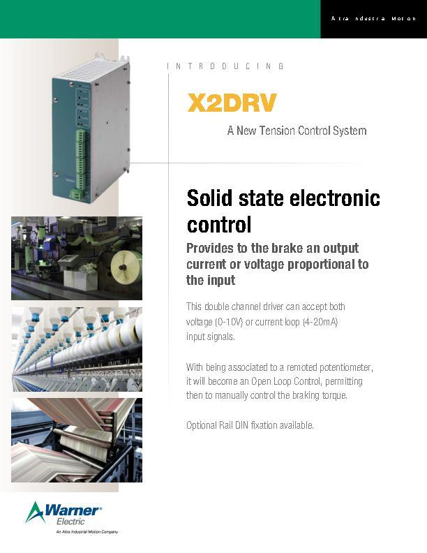 X2DRV A New Tension Control System
