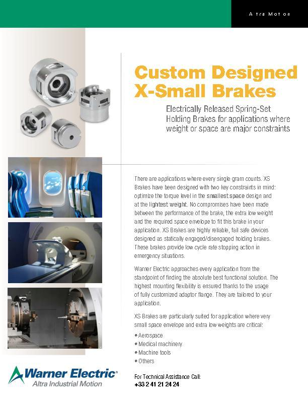 Custom Designed X Small Brakes