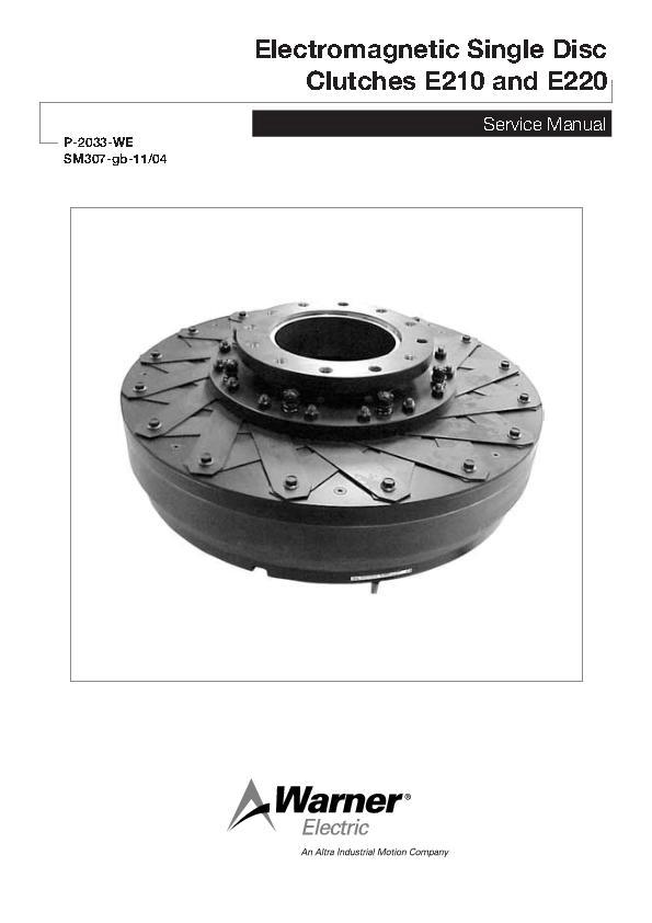 Electromagnetic Single Disc Clutches E210 & E220 Service Manual
