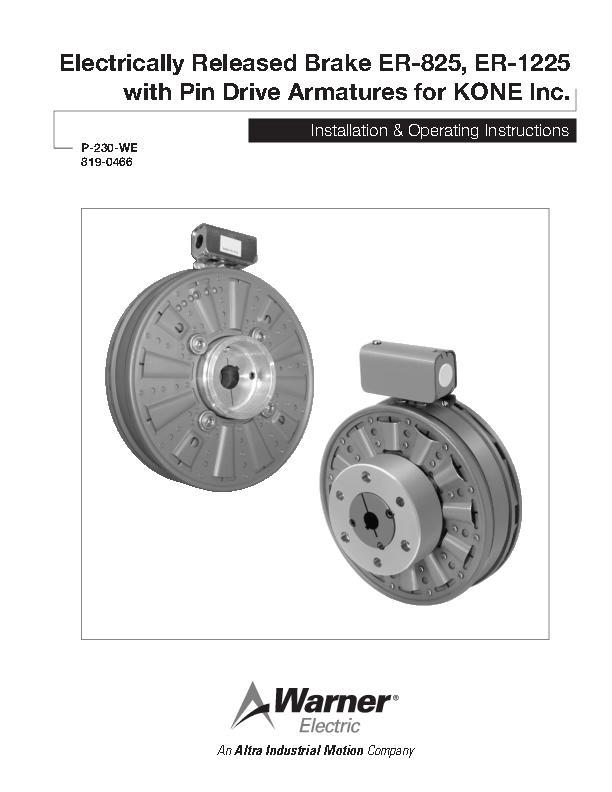 ER-825, ER-1225 with Pin Drive Armatures for KONE Inc. Install & Operating
